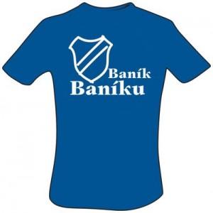 Tričko Baník Baníku